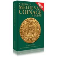 book a history of medieval coinage in england